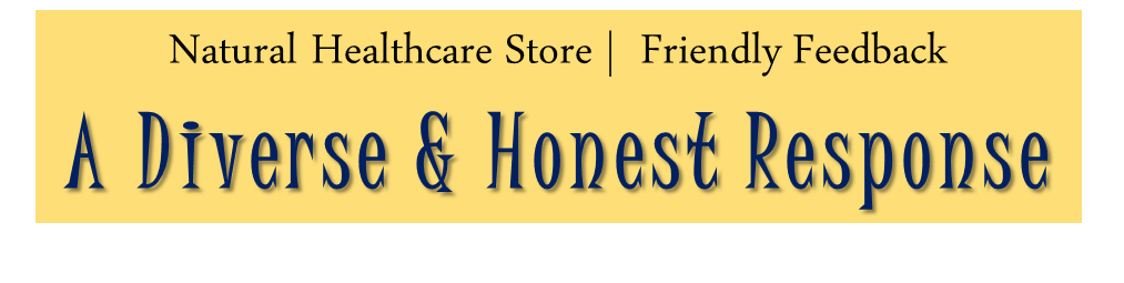 Natural Healthcare Store | Friendly Feedback Banner